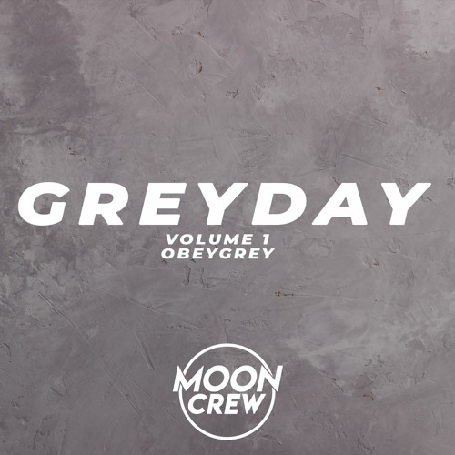 Greyday Volume 1