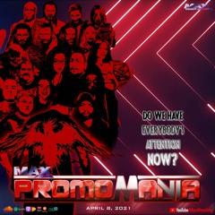 PromoMania VI - WrestleMania 37 predictions