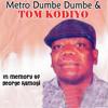 In Memory of George Ramogi (feat. Metro Dumbe Dumbe)