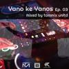 Download Yano ke Yanos Ep. 03 - The  Ultimate Amapiano Experience Mp3