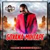 GOVANA MIXTAPE CLEAN, DANCEHALL NOVEMBER 2020 [DJ MILTON] FT GOVANA, AIDONIA, KOFFEE, STYLO G