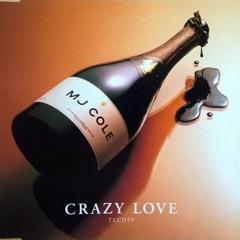 MJ Cole - Crazy Love (Ian Round Remix)