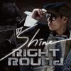 Right Round (feat. Gavy NJ) (Shin-Sa Dong Tiger Remix)