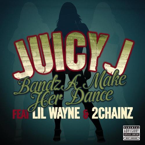 Bandz A Make Her Dance (Explicit Version) [feat. Lil' Wayne & 2 Chainz]