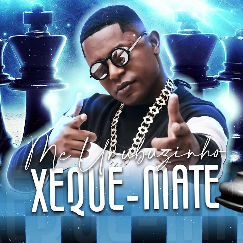 MC Urubuzinho & Mano Edy - Xeque Mate (DJ Gão)