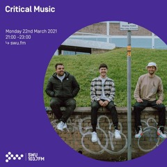Critical Music w/ Sam Binga, Foreign Concept & Hyroglifics | SWU.FM | 23.03.2021