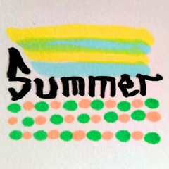 Summer (God is in my Nose and He is Angry)