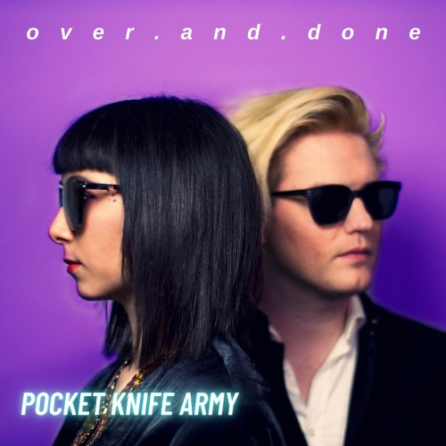 Over And Done - Pocket Knife Army