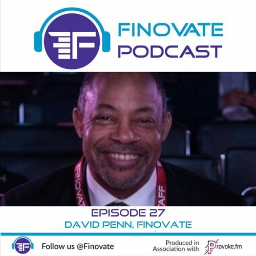 EP 27: David Penn, Finovate