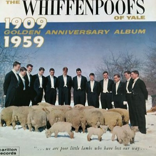 The Whiffenpoofs of Yale Golden Anniversary Album, 1909-1959. Side 2