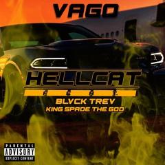 Hellcat (feat. Vago, King Spade the God) Prod.Mox