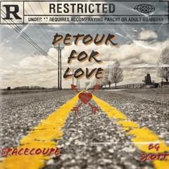 Detour For Love (feat. BG Scott)
