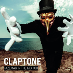 Claptone – FAZEmag In The Mix 108