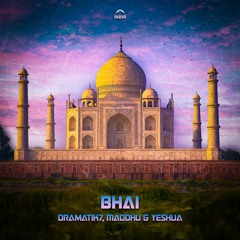 Dramatik-7, Maddhu & Yeshua - Bhai (Original Mix) Out Now by Ruda Records