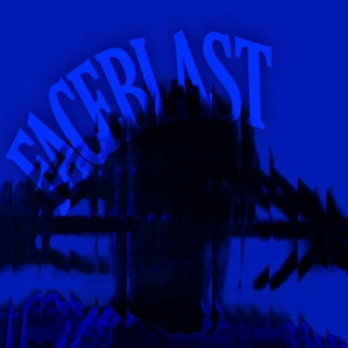 FACEBLAST (SPOTIFY) (prod. Jay Yuchikage x Mista6bullets)