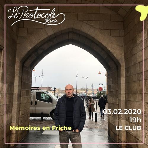 Le Club • Mémoires en Friche - 03.02.20