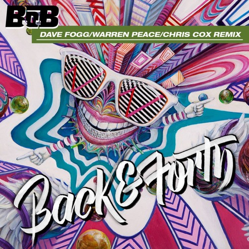 Back and Forth (Dave Fogg / Warren Peace / Chris Cox Remix)