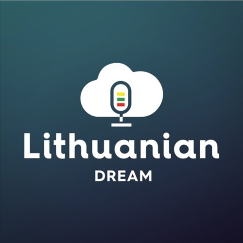 022 - Summary of the Season 1 or Lithuanian Dream Podcast