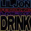 Drink (Ralvero Remix) [feat. LMFAO]