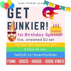Get Funkier! 1st Birthday Special - 16th Sep 2021 (Livestream Recording)
