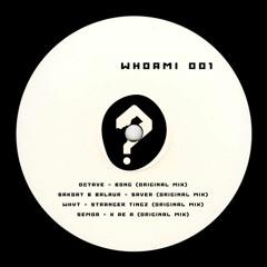 Octave - Bong (Original Mix) [WHOAMI001] (Snippet)