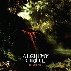 Alchemy Circle - Side-B (Ep preview)