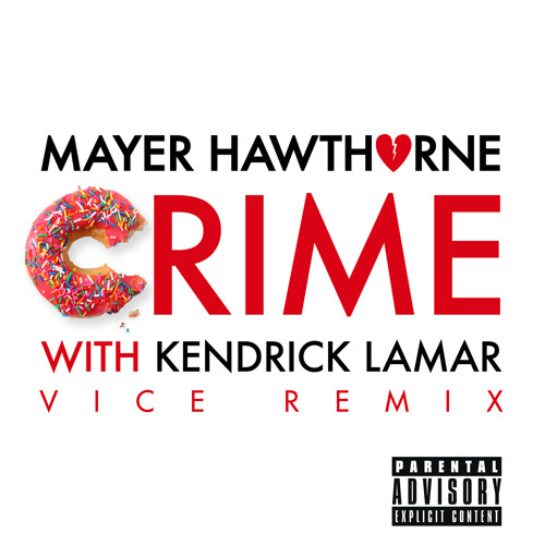 Crime (Vice Remix) [feat. Kendrick Lamar]