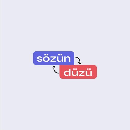 """""""Sözün Düzü"""" rubrikası"""