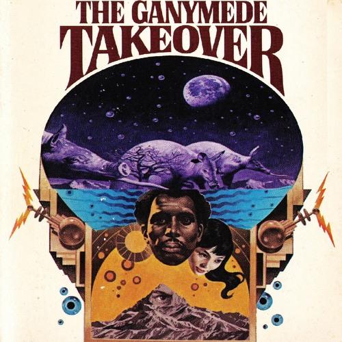 Episode #32 - The Ganymede Takeover
