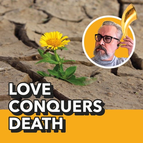 Love conquers death - The last days of Jesus on earth