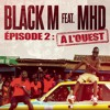 A l'ouest (feat. MHD)