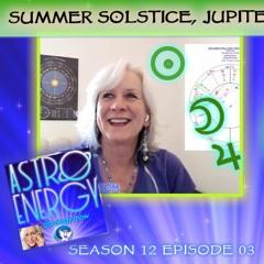 Solstice & Jupiter Retrograde, ACA Challenge: AstroEnergyAstrology Show Podcast - June 17 2021