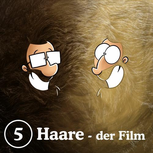 5: Haare - der Film