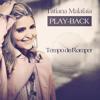 Tempo de Romper (Playback)