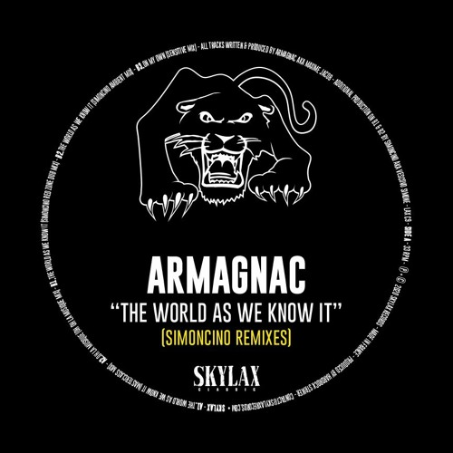 """Armagnac """"The world as we know it"""" (Simoncino remixes) (SKYLAX CLASSIC 9)"""