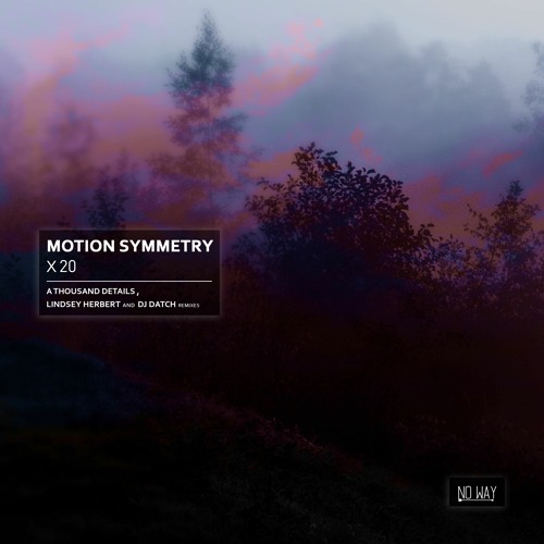 Premiere : Motion Symmetry - Kronos  [No Way Records]
