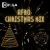 AFRO CHRISTMAS MIX | DJ JOLA