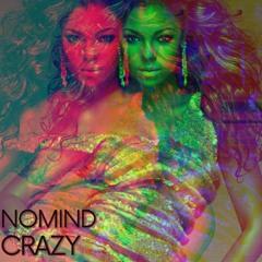NoMind - Crazy