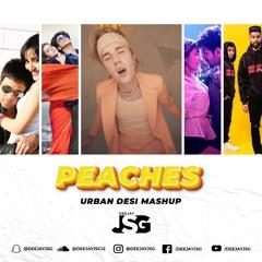 Peaches Urban Desi Mashup   Deejay JSG   Justin Bieber