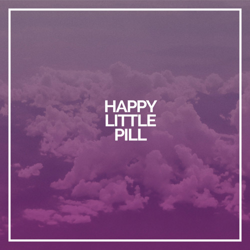 Happy Little Pill