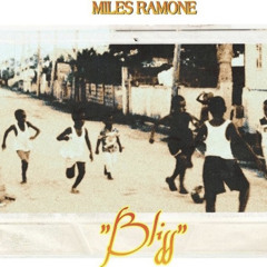 Miles Ramone - Bliss (Prod: NagaJuna)