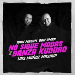 NO SIGUE MODAS X DANZA KUDURO (LUIS MUÑOZ MASHUP)