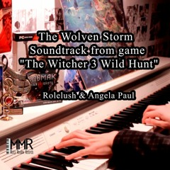 Rolelush & Angela Paul- The Wolven Storm (From The Witcher 3 Wild Hunt) [Piano Version]