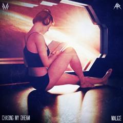 Malice - Chasing My Dream