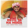 Download Jojo Maronttinni, DJ Batata - Devo Tá Na Moda ( Aurelio Mendes Remix ) FREE DOWNLOAD!! Mp3