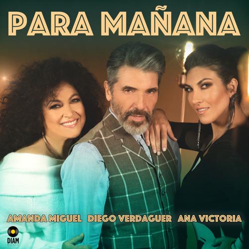 Para Mañana (feat. Diego Verdaguer & Ana Victoria)