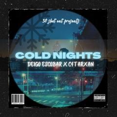"""Cold Nights"" by c4 X Deigo Escobar"