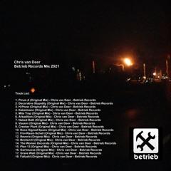 DJ Chris van Deer @ Betrieb Records Mix 2021