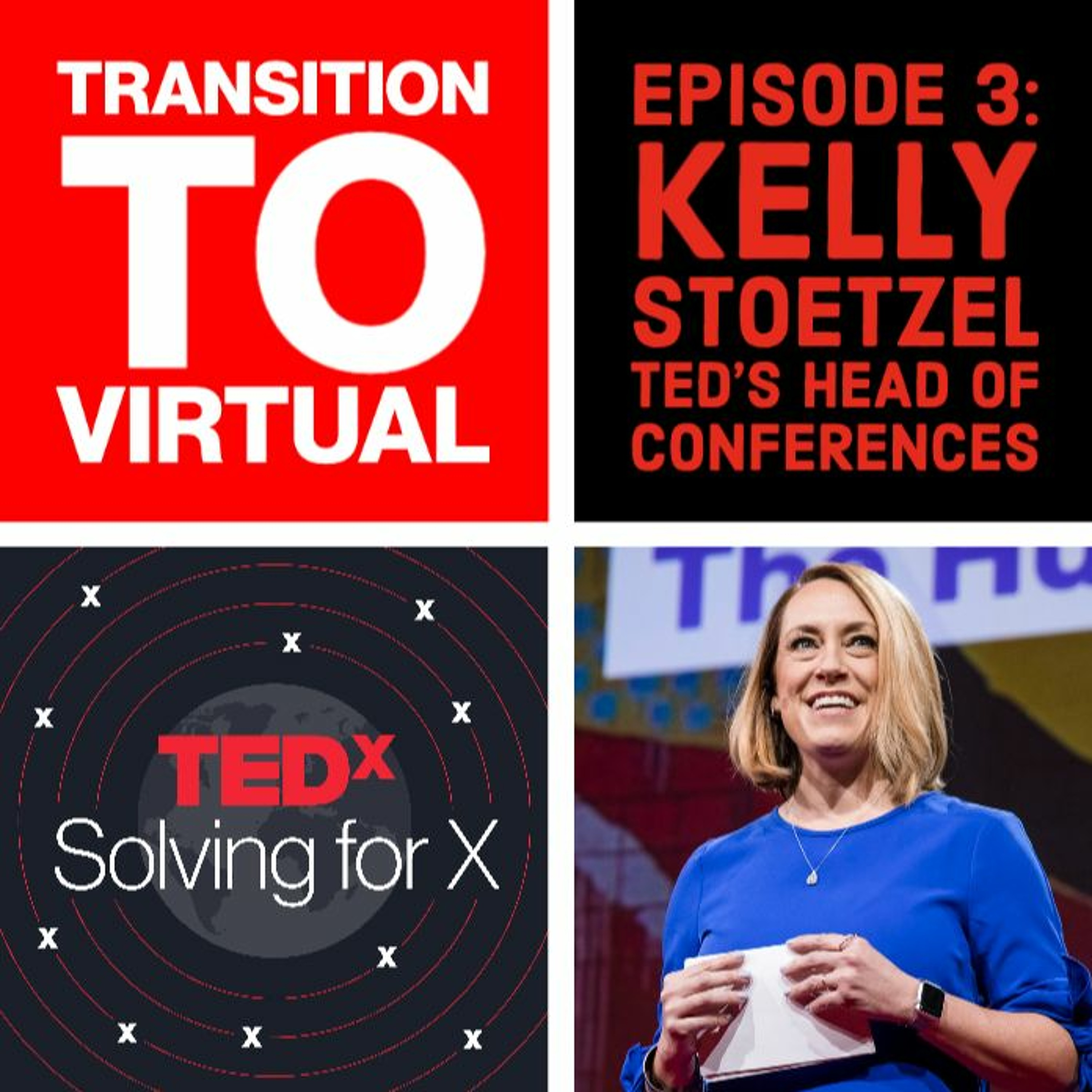 Transition to virtual — Kelly Stoetzel, Head of Conferences, TED