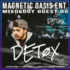 Detøx - Mixology Guest Mix 05